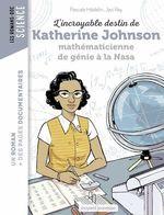 L'incroyable destin de Katherine Johnson, mathématicienne de génie à la NASA  - Pascale Hédelin