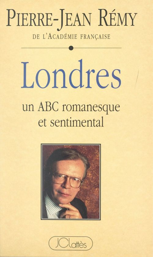 Londres : un ABC romanesque et sentimental