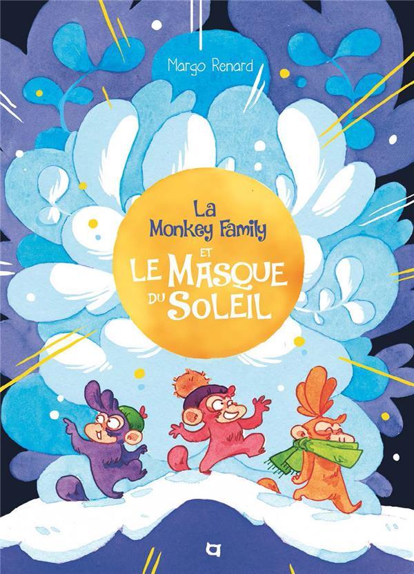 La Monkey Family et le masque du soleil