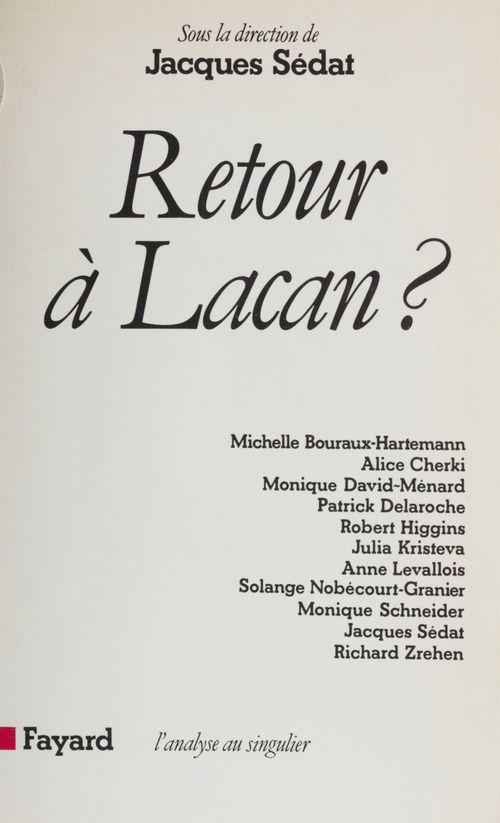Retour à Lacan ?