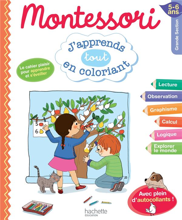 Montessori ; J'Apprends En Coloriant ; Grande Section