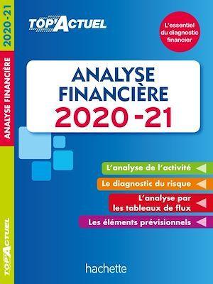 Top'actuel ; analyse financière (édition 2020/2021)