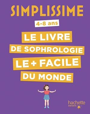 Simplissime ; le livre de sophrologie le + facile du monde