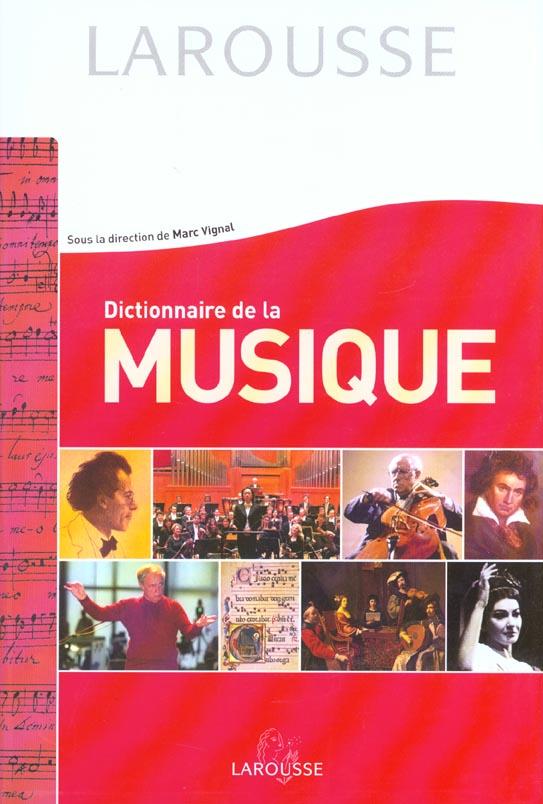 Dictionnaire de la musique ; edition 2001-2002