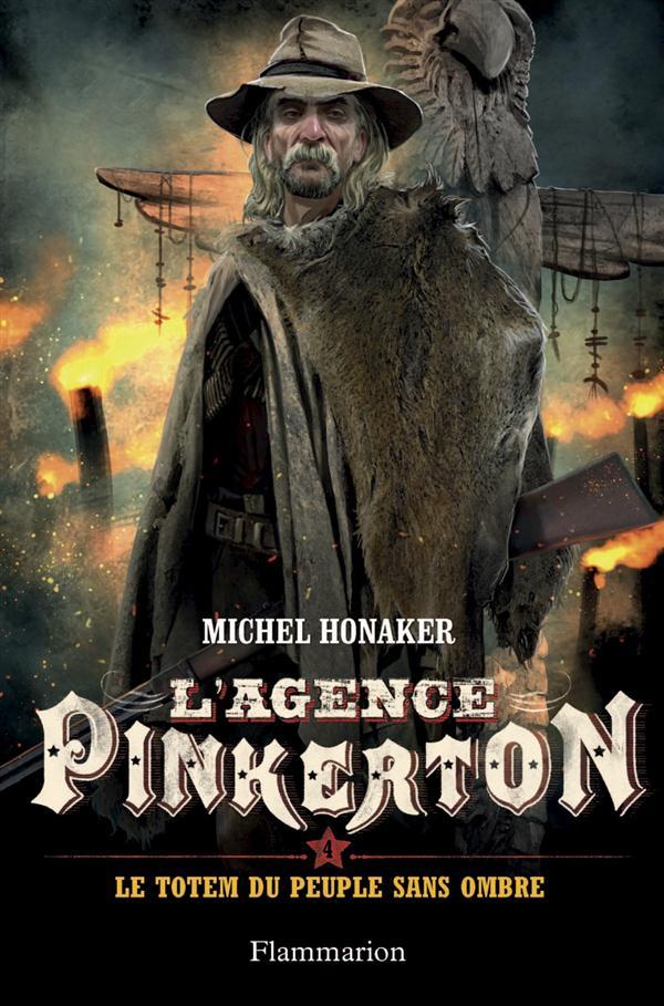 l'agence Pinkerton t.4 ; le totem du peuple sans ombre