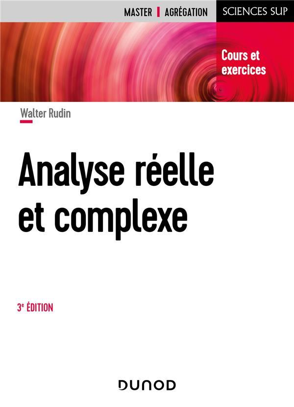 Analyse réelle et complexe (3e édition)