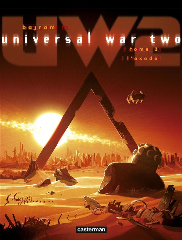 Universal war two t.3 ; l'exode