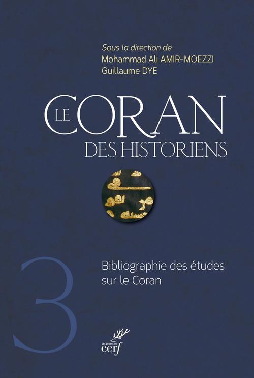 Le Coran des historiens ; bibliographie des études sur le Coran