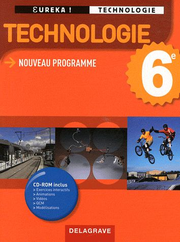 Technologie ; 6eme ; Manuel De L'Eleve