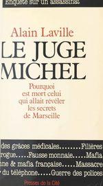 Le juge Michel  - Alain Laville