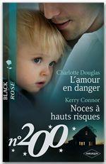 Vente EBooks : L'amour en danger - Noces à hauts risques  - Kerry Connor - Charlotte Douglas