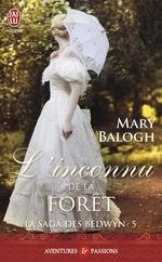 Vente Livre Numérique : La saga des Bedwyn (Tome 5) - L'inconnu de la forêt  - Mary Balogh