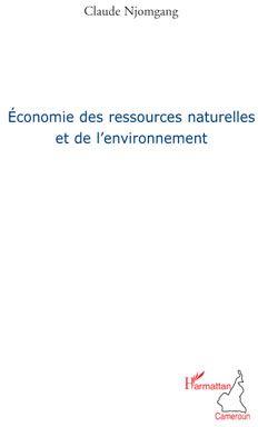 Economie Des Ressources Naturelles Et De L'Environnement