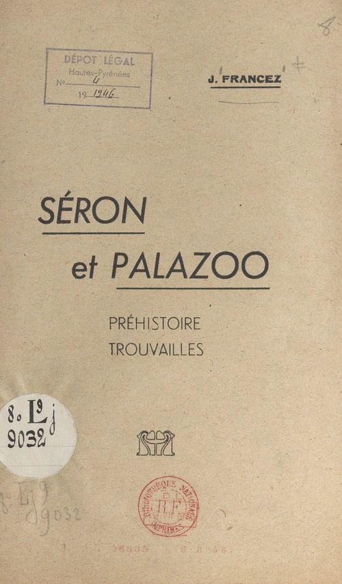 Séron et Palazoo  - J. Francez