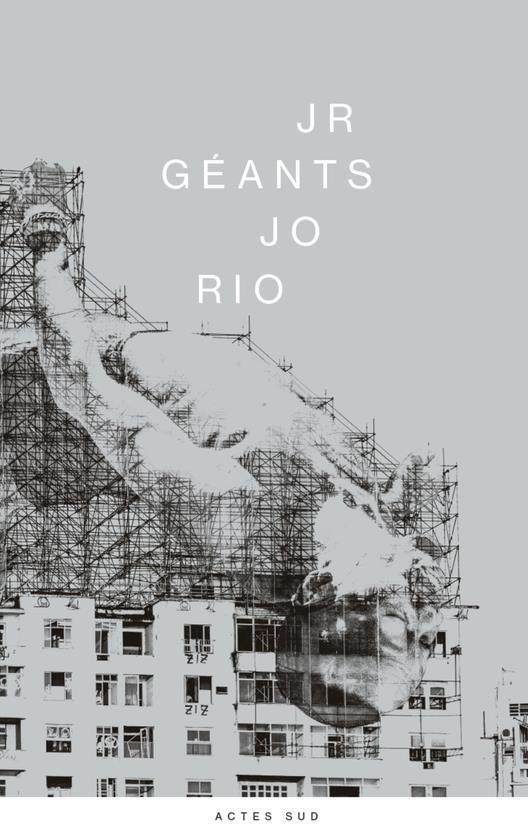 JR ; géants J.O. Rio