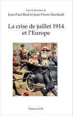 Vente EBooks : La crise de juillet 1914 et l'Europe  - Jean-Paul BLED - Jean-pierre Deschodt