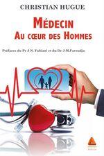 Médecin au coeur des Hommes