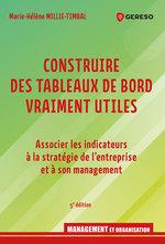 Vente Livre Numérique : Construire des tableaux de bord vraiment utiles  - Marie-Hélène Millie-Timbal