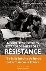 Vente Livre Numérique : Nouvelles histoires extraordinaires de la résistance  - Dominique LORMIER