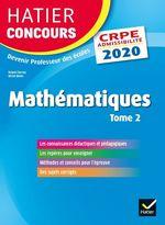 Vente Livre Numérique : Mathématiques Tome 2 - CRPE 2020 - Epreuve écrite d'admissibilité  - Michel Mante - Roland Charnay - Micheline Cellier