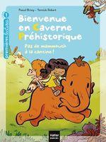 Vente Livre Numérique : Bienvenue en caverne préhistorique - Pas de mammouth à la cantine! GS/CP 5/6 ans  - Pascal Brissy