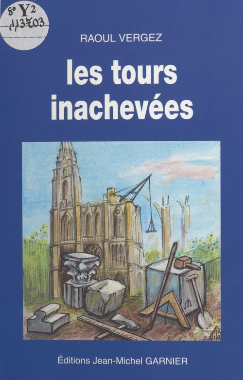Tours inachevees