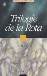 Trilogie de la Rota  - Enel