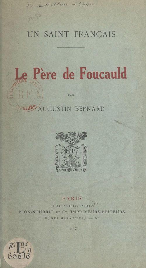 Un saint français, le Père de Foucauld