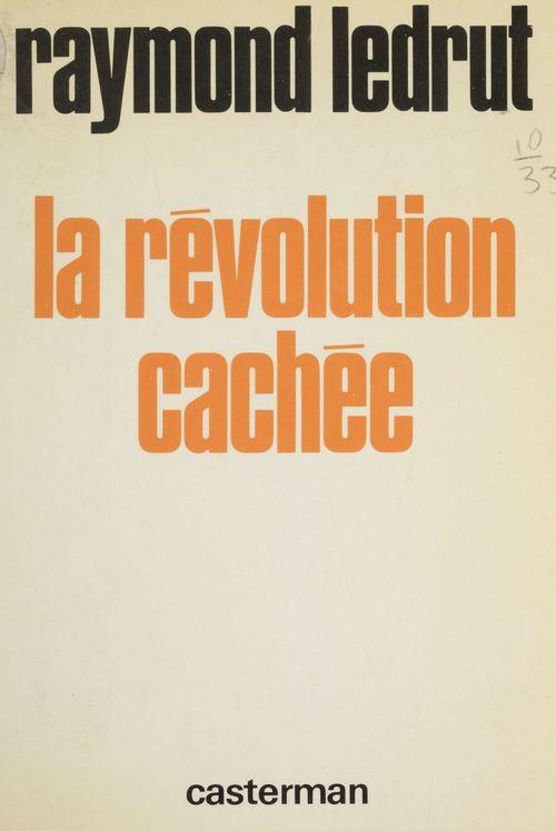 La Révolution cachée