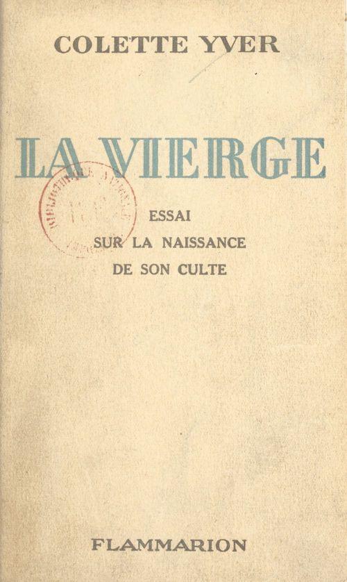 La Vierge  - Colette Yver