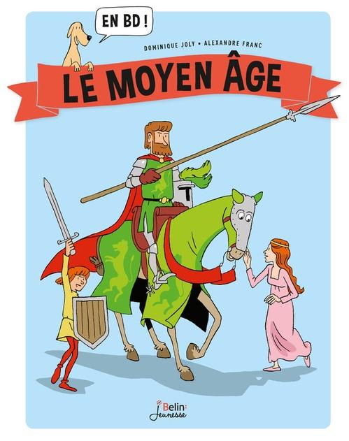 Le Moyen-Age... en BD !