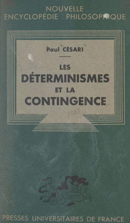 Les déterminismes et la contingence