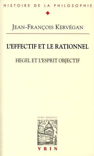 l'effectif et le rationnel ; Hegel et l'esprit objectif