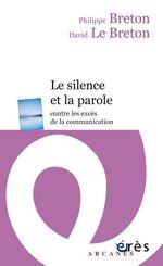 Vente EBooks : Le silence et la parole  - David LE BRETON - Philippe BRETON