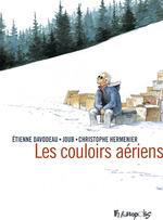 Les couloirs aériens  - Etienne Davodeau - Christophe Hermenier - Joub