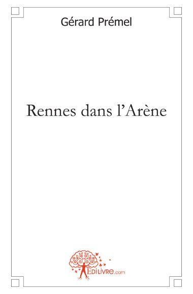 Rennes dans l'arène