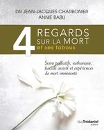 Vente Livre Numérique : 4 regards sur la mort et ses tabous  - Annie Babu - Jean-Jacques CHARBONIER