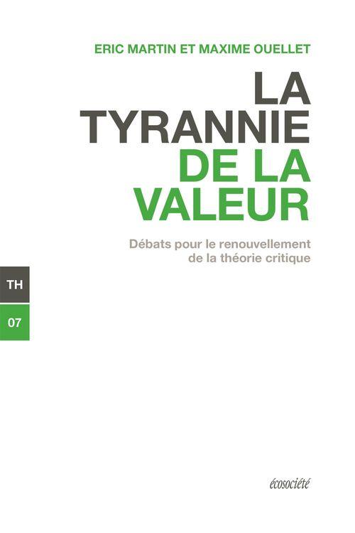 La tyrannie de la valeur ; débats pour le renouvellement de la théorie critique