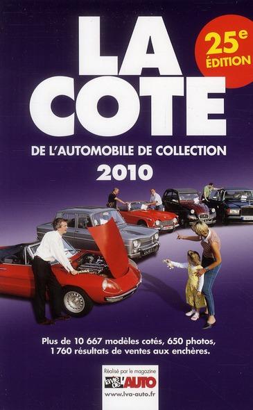 La cote de l'automobile de collection (édition 2010)