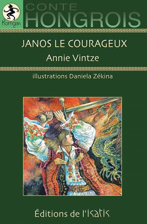Janos le courageux