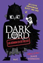 Vente Livre Numérique : Dark lord t.2 ; un démon en détresse  - Jamie Thomson