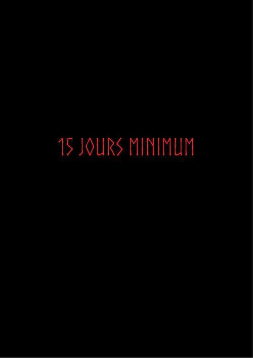 15 jours minimum