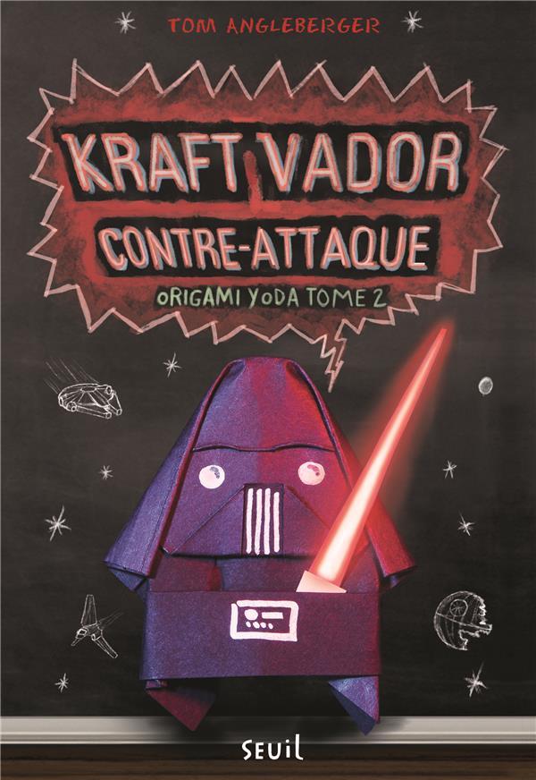 Origami Yoda t.2 ; Kraft Vador contre-attaque