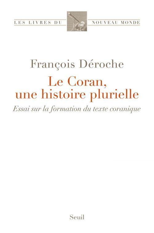 Le Coran, une histoire plurielle