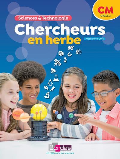 Sciences & Technologie ; Chercheurs En Herbe ; Cm ; Programme 2016