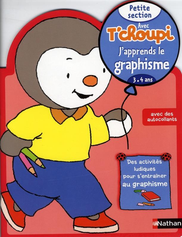 Avec Tchoupi J'Apprends Le Graphisme ; Petite Section ; 3-4 Ans