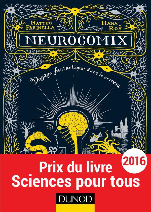 Neurocomix ; Voyage Fantastique Dans Le Cerveau