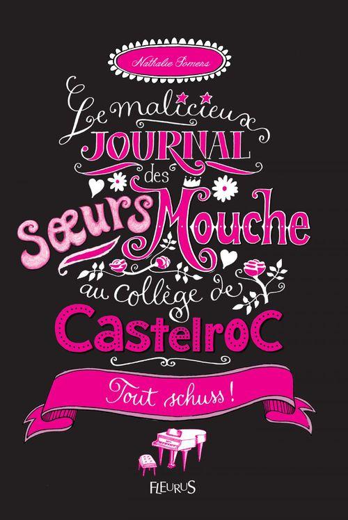 Le malicieux journal des soeurs Mouche au collège de Castelroc t.3 ; tout schuss !