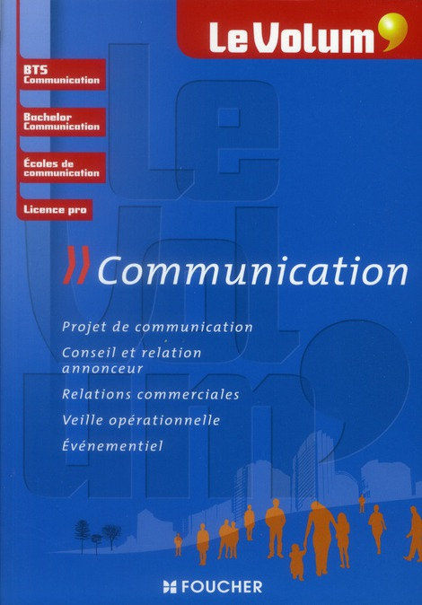 Le Volum' T.1; Communication