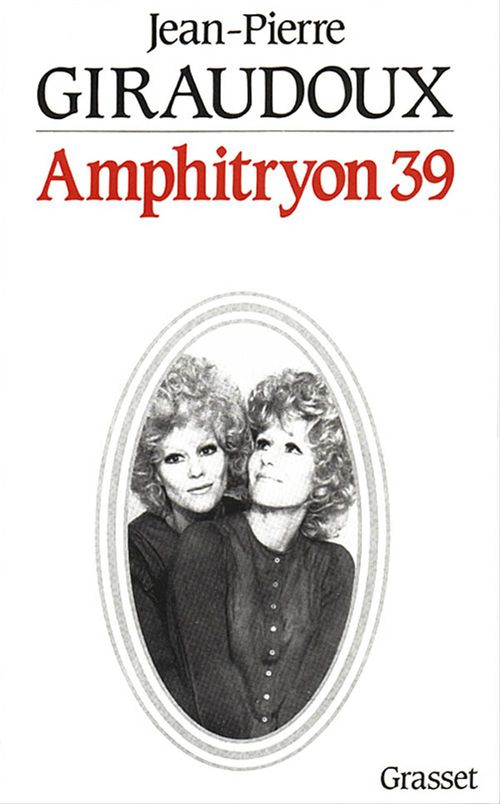 Amphytrion 39  - Jean-Pierre Giraudoux